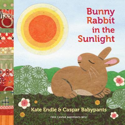 Bunny Rabbit in the Sunlight By Endle, Kate (ILT)/ Babypants, Caspar